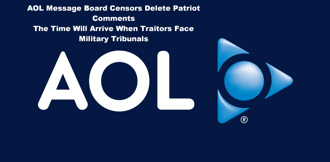AOL censors patriots promotes left New World Order NWO