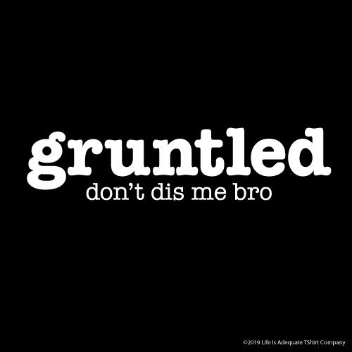 gruntled poster