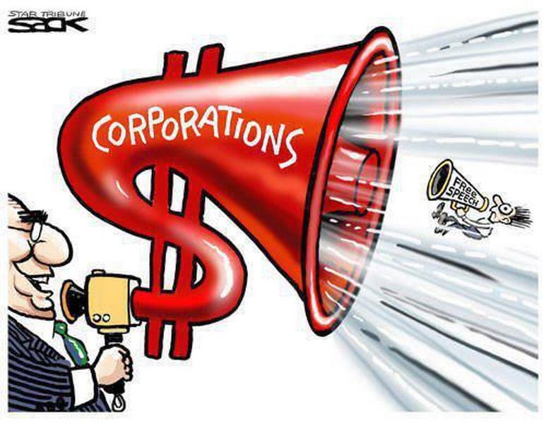 corporation bull horn free speech wealth power shout over common folks