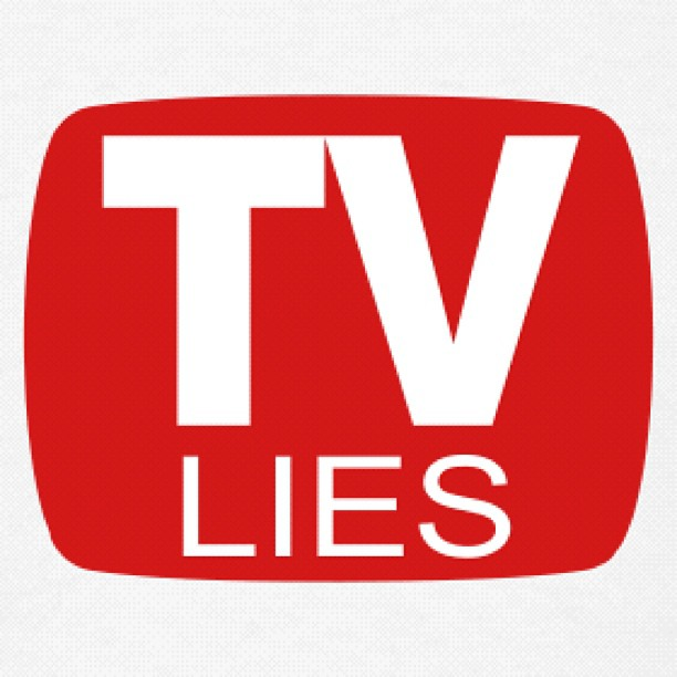 TV lies propaganda