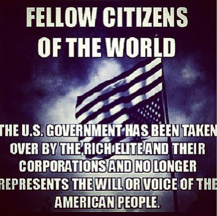 USA government taken over ruling wealthy elites corporations represent common folk