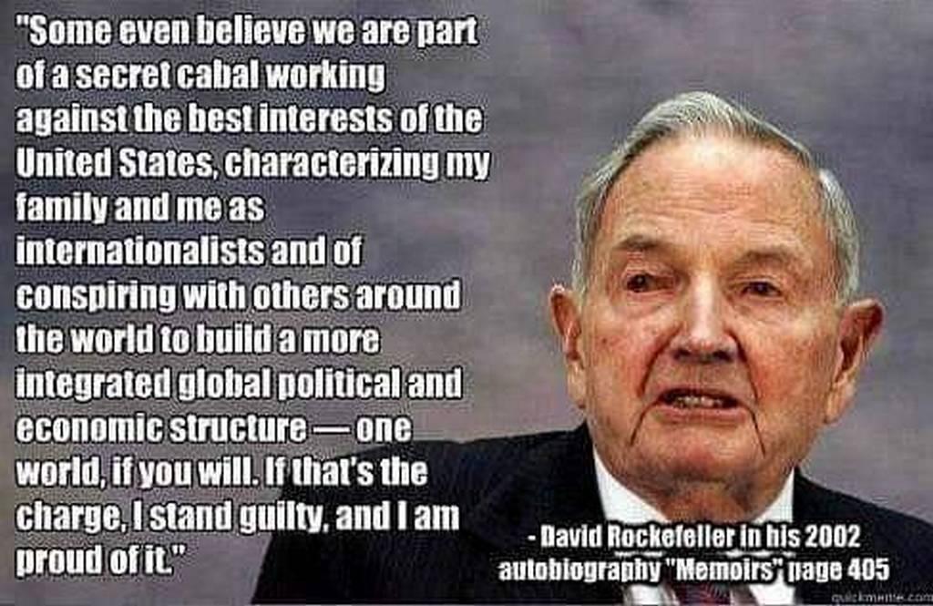 David Rockefeller proud of elite cabal ruling class globalist internationalist conspire one-world
