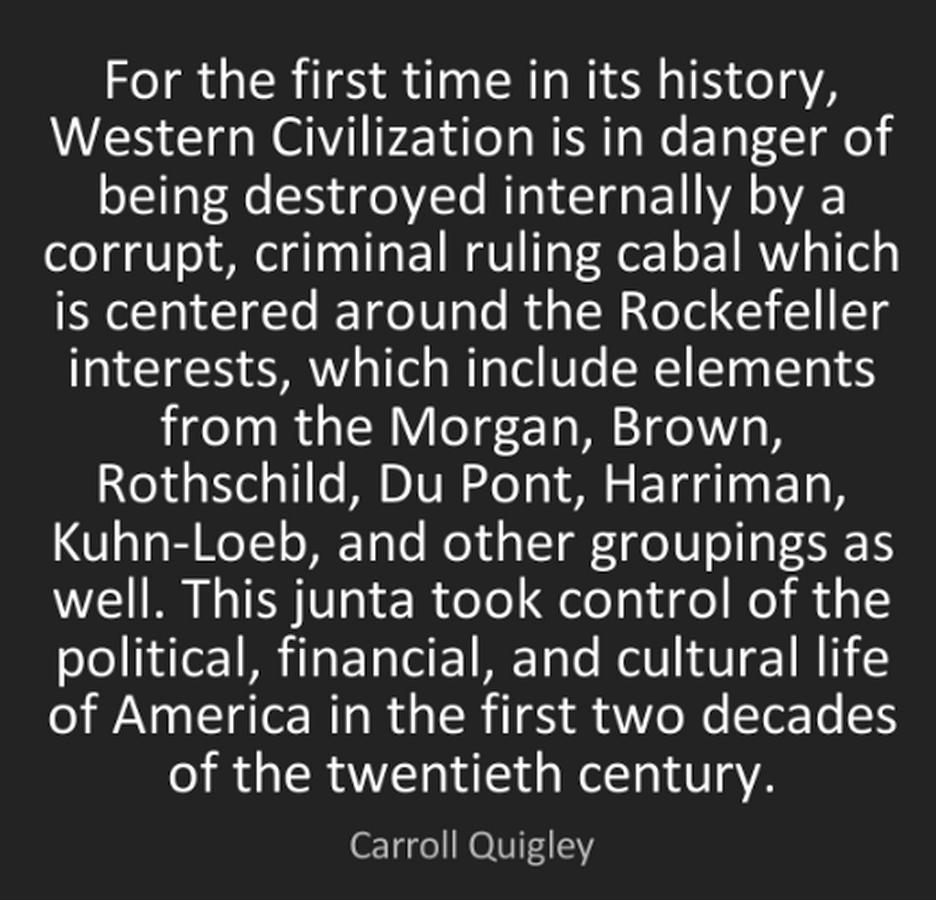 Western civilization peril Rockefeller Rothschild Du Pont control USA politics finance culture